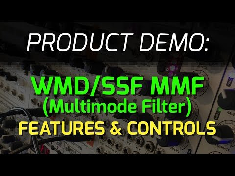 WMD / SSF Collaboration: MMF - MultiMode Filter