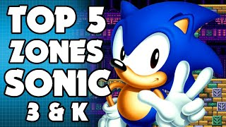 My Top 5 Zones From Sonic 3 & Knuckles