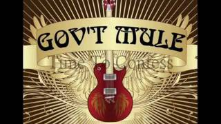 Gov't Mule- Time To Confess