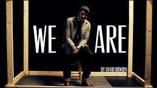 "David Bowden    ""We Are""    Spoken Word"