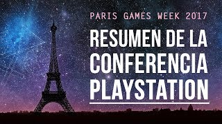 Conferencia de SONY - Resumen Paris Games Week 2017
