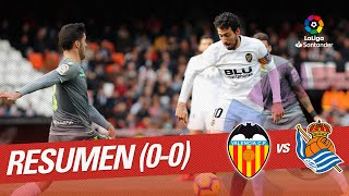 Resumen de Valencia CF vs Real Sociedad (0-0)