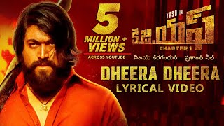 KGF Dheera Dheera Song with Lyrics KGF Telugu Movie Yash Prashanth Neel Hombale Kgf Songs