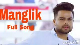 Manglik || Full Song || Akhil || Brand New Punjabi Songs 2017