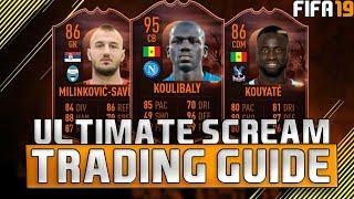 FIFA 19 ULTIMATE SCREAM TRADING GUIDE! | TRADING TIPS | FIFA 19 ULTIMATE TEAM