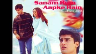 Sanam Hum Aapke Hain (Dil Ne Jo Bhi Kaha)