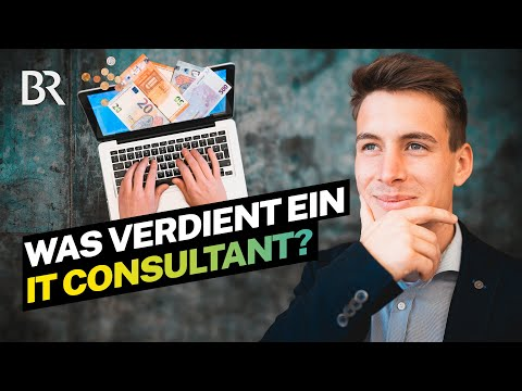 Goldgrube IT-Branche? Das verdient ein angestellter IT-Consultant | Lohnt sich das? | BR