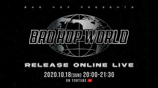 """BAD HOP WORLD"" Release Online Live"