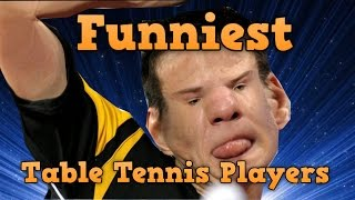 Funniest Table Tennis Players in History !