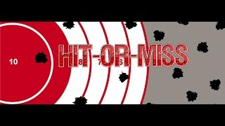 Hit-or-miss (-Episode LXVIII- Sixty-eight-)