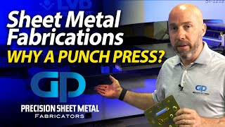 Sheet Metal - laser or punch press for your features? GP PRECISION