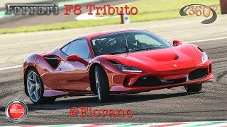360° 4K VIDEO | Ferrari F8 Tributo in Fiorano