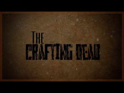 The crafting dead roleplay land ho episode 1 season 2 for The crafting dead ep 1
