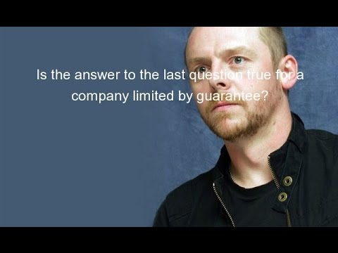 Is the answer to the last question true for a company limited by guarantee?