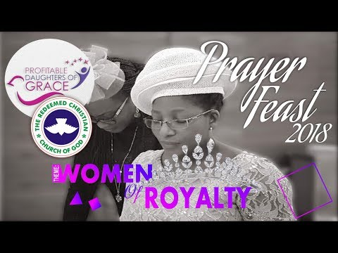 "RCCG Dubai PRAYER FEAST 2018 ""Women Of Royalty"""