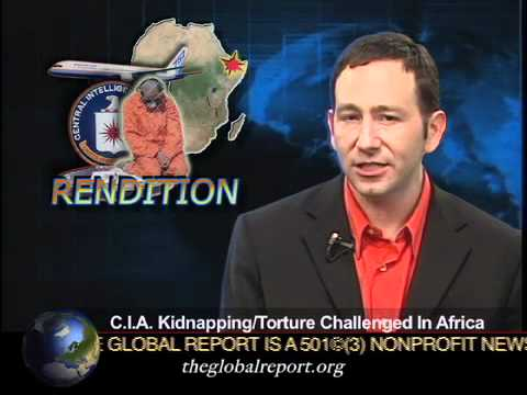 C.I.A. Kidnapping & Torture Challenged In Africa