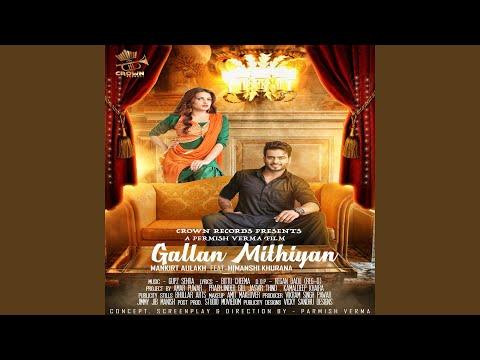 Gallan Mithiyan (feat. Himanshi Khurana) Mp3