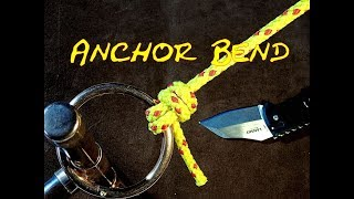 Anchor Bend or Nilsson Knot How to Tie