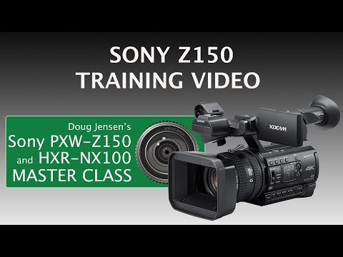 Doug Jensen's Sony PXW-Z150 and HXR-NX100 Tutorial Video