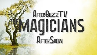The Magicians Season 1 Episode 5 Review & AfterShow | AfterBuzz TV
