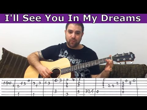 Fingerstyle Tutorial: I'll See You In My Dreams - Guitar Lesson w/ TAB