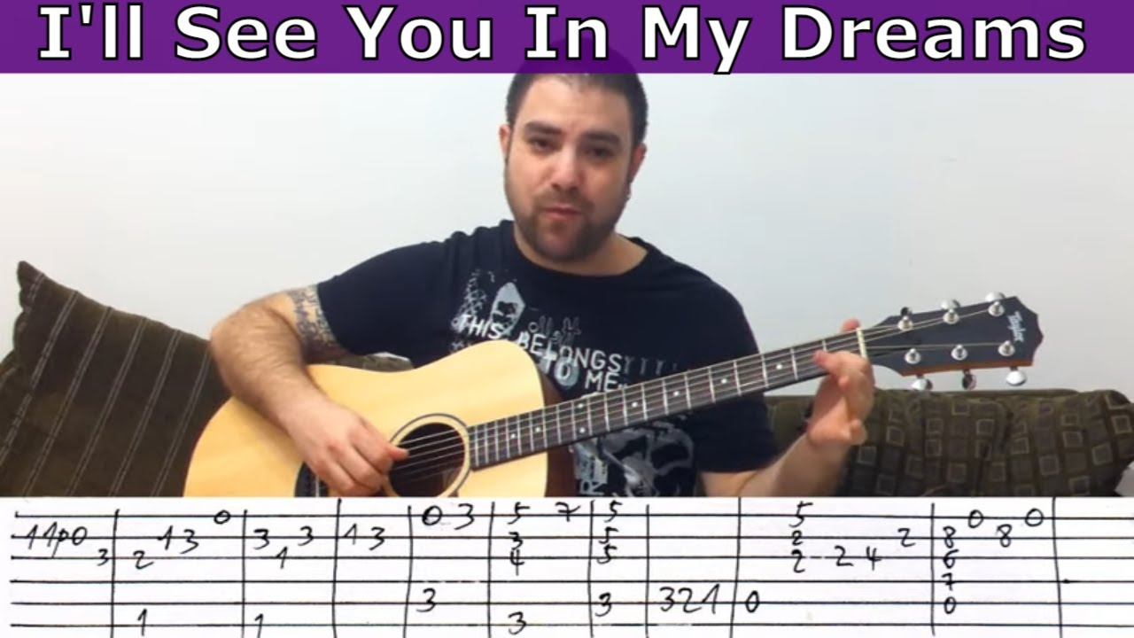 Fingerstyle Tutorial Ill See You In My Dreams Guitar Lesson W