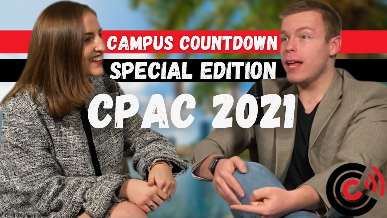 CPAC 2021: America Uncanceled | Campus Countdown Special Edition | Ep. 11