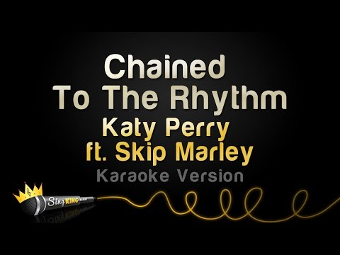 Katy Perry ft Skip Marley  Chained To The Rhythm Karaoke Version