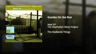 Gumbo On the Run