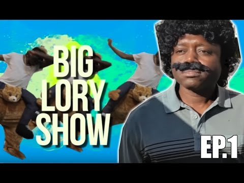 BIG LORY SHOW EP. 1