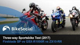 2017 Sportsbike Test: Honda Fireblade SP vs Suzuki GSX-R1000R vs Kawasaki ZX-10RR on Road and Track