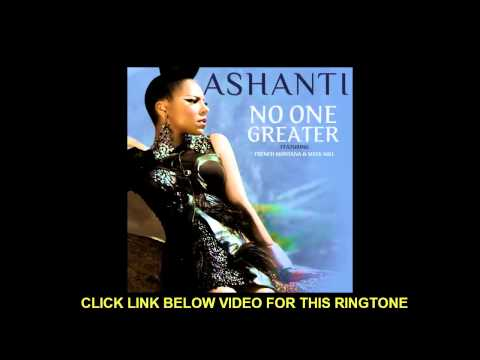 Ashanti - No One Greater ft. French Montana & Meek Millz