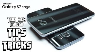 Top 30+ Hidden TIPS & TRICKS on GALAXY S7 & S7 Edge You Don