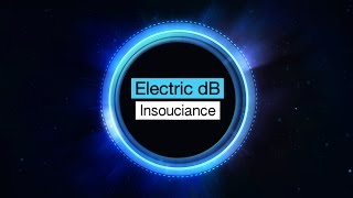 Electric dB - Insouciance [Free Download]