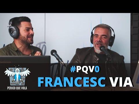 PERICO QUE VOLA amb Francesc Via   #PQV0