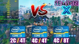 intel Core i3 vs i5 vs i7 | Fortnite Season X - 1080p Competitive settings [4th gen]