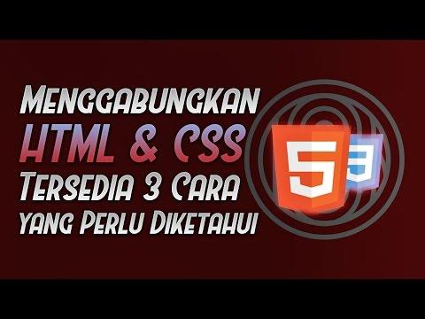Menggabungkan HTML & CSS