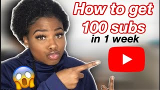 How to Get Your First 100 SUBSCRIBERS on Youtube FAST!!