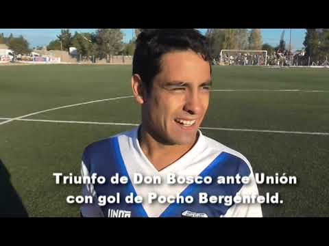 TRIUNFO DE DON BOSCO ANTE UNIÓN CON GOL DE POCHO BERGENFELD