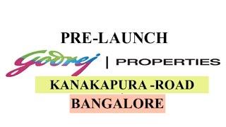 Godrej kanakapura Road, bangalore: Upcoming Project: +91-965061665