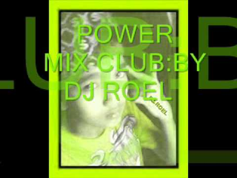 POWER.MIX.CLUB  :BY.DJROEL