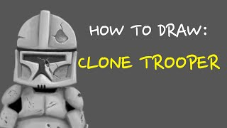 How To Draw Clone Trooper