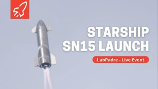 Starship SN15 Launch Round 3