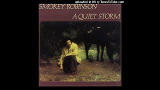Smokey Robinson - A Quiet Storm (1975) SIDE ONE | ORIGINAL MASTER | HD, RARE