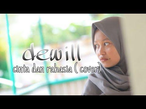 Cinta dan rahasia - cover by dewill
