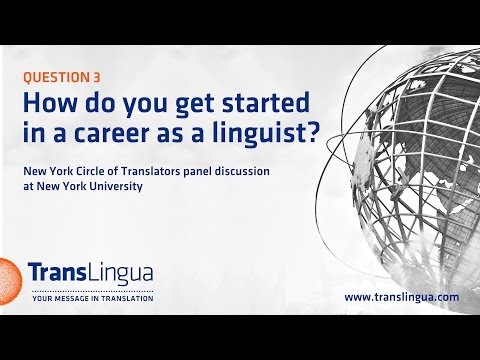 How do you get started in a career as a linguist?