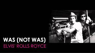 Watch Was not Was Elvis Rolls Royce video