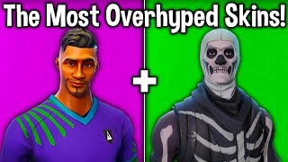 7 MOST OVERHYPED SKINS in FORTNITE! (these skins are overrated)