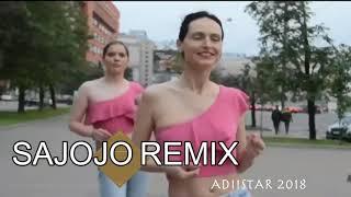 SAJOJO REMIX Adiistar 2018official video - Stafaband