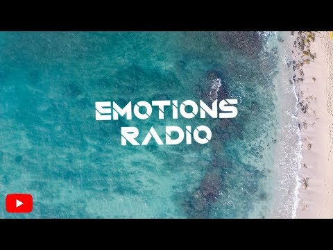 Emotions Radio ▶ 247 Music Live  Deep House & Tropical House  Chill Music  Dance Music  EDM